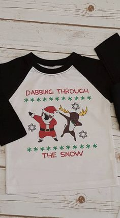 Dabbing through the snow, Women's Christmas Shirt, Funny Christmas shirts, Ladies Christmas Shirt, Adult Christmas Shirt, Christmas Raglan by TMCreativeCreations on Etsy