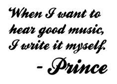 confidence.....Gotta love Prince!!!