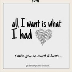 all i had was You my Heather, my only child and you're gone ~ i miss you so much it hurts ღ Missing My Husband, Missing You So Much, Loss Quotes, Me Quotes, Grieving Quotes, My Demons, After Life, Love You Forever, I Miss You