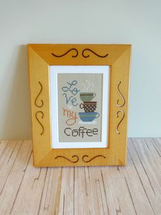 Love My Coffee Framed Cross Stitch, Finished Cross Stitch, Framed Cross Stitch, Coffee Lover's Gift -- by Starry Nights Studio