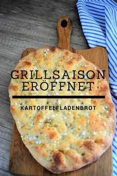 Kartoffelfladenbrot The right bread for grilling, a flatbread baked crispy.