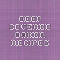 Deep Covered Baker Recipes Rockcrok Recipes, Pampered Chef Recipes, Baker Recipes, Cooking Recipes, Chef Dishes, Food Dishes, Side Dishes, Microwave Baking, Microwave Recipes