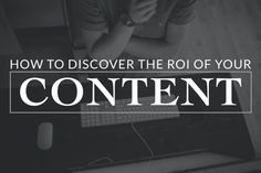 The ROI of content is one of the hardest things to define. It is also the most frustrating.  How do you explain to a boss, client, or yourself the ROI of something so intangible?  With so many factors leading to ROI how do you know the true value or if you even made a difference?  There are two areas I focus on to find the ROI of social media content: Measurement and Movement.