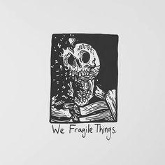 """19.1 mil curtidas, 42 comentários - Matt Bailey (@baileyillustration) no Instagram: """"We Fragile Things."""""""