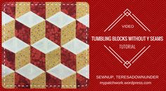 This tutorial is for making tumbling blocks using strips sewn together – no Y seams. This technique, developed in 1987 by Marci Baker, is available in the book ABC 3-D Tumbling Blocks ……