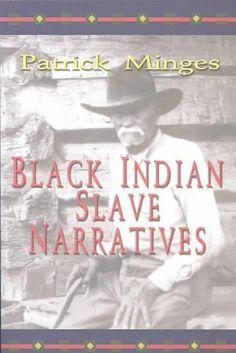 Indian Slave Narratives