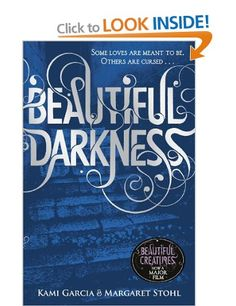 Beautiful Darkness (Book 2) (Beautiful Creatures): Amazon.co.uk: Kami Garcia, Margaret Stohl: Books