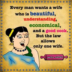 cool  funny joke sweetly every man wants a wife