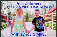 Free Children's Music | Hello Songs | Welcome Songs | Free Preschool Music with Lyrics & MP3s