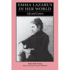 Emma Lazarus, In Her World By Bette-Roth Young, 9780827606180., Judaism 蛇