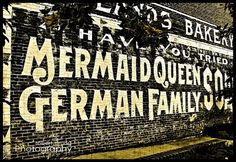 Old advertising on brick walls downtown Redlands  https://aboutredlands.com/