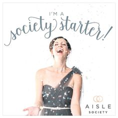 I can't wait to receive some wedding inspiration from around the globe. I am a wedding addict and I couldn't be any more excited for this design platform. WoopWoop!  @aislesociety #societystarter