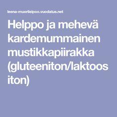 Helppo ja mehevä kardemummainen mustikkapiirakka (gluteeniton/laktoositon) Food, Eten, Meals, Diet