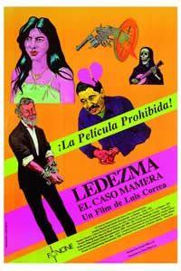 LEDEZMA, EL CASO MAMERA, de Luis Correa (1994)