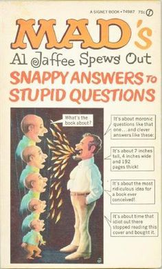 """Mad's Al Jaffee Spews Out - Snappy Answers To Stupid Questions"" av Al Jaffee"