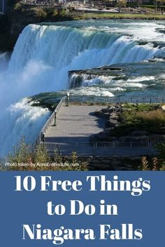 10 Free Things to Do in Niagara Falls Travel Around The World, Around The Worlds, Visiting Niagara Falls, Visual Arts Center, Across The Bridge, Grand Island, Main Attraction, Free Things To Do, Best Places To Travel