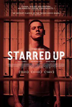 Starred Up (2013) | Violencia enjaulada... Eric es un chico que con apenas 19 años acaba de ser ascendido del correccional a la cárcel....