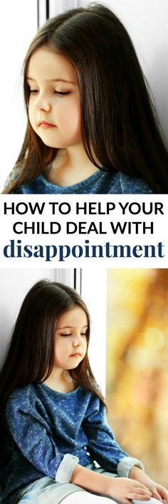 HOW TO HELP YOUR CHILD DEAL WITH DISAPPOINTMENT