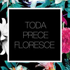 Toda prece floresce!   Floral by Karen Hofstetter
