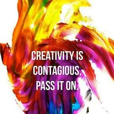 Creativity is contagious. Pass it on. #creative #leadership #innovation