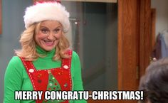 Congratu-Christmas / Parks and Recreation / #ParksandRec