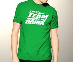 This Team Makes Me Drink New York Football Rex Ryan Jets Funny Adult T Shirt Tee | eBay