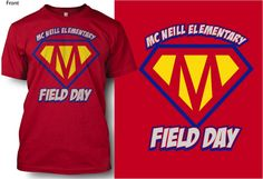 elementary field day shirts   ... order your mcneill field day t shirt shirts are $ 10 each 2x and 3x