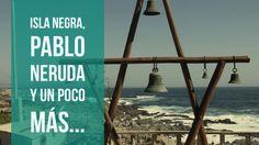 Isla Negra, Pablo Neruda
