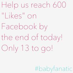 Tell your friends about us! Baby Fanatic will reach 600 likes by the end of the day with YOUR help!  #babyfanatic #baby #likes #sports #fanatic