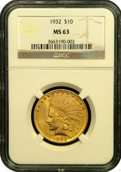 $10 Indian Gold Coin NGC/PGCS MS-63