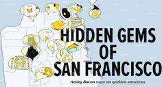 Hidden Gems of San Francisco   San Francisco, CA