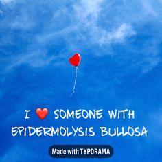 I <3 someone with Epidermolysis Bullosa #epidermolysisbullosa #EBawareness Disorders, Sons, Learning, Studying, My Son, Teaching, Boys, Children, Onderwijs