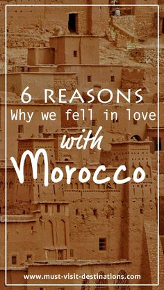 6 Reasons Why we fell in love with Morocco #travel #morocco