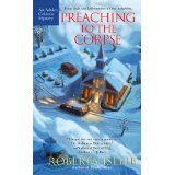 Preaching to the Corpse: An Advice Column Mystery (Paperback)By Roberta Isleib