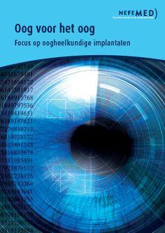Soms is medische technologie nodig om een patiënt zijn of haar zicht weer terug te geven. Oogheelkundige implantaten / kunstlenzen / intraoculaire lenzen (IOL's) bieden dan de oplossing. http://www.nefemed.nl/attachments/007_Oog%20voor%20het%20Oog%20-%20focus%20op%20oogheelkundige%20implantaten%20-%202014.pdf