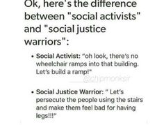 Exactly, sjw's acrually hurt the causes they take up and make it harder for sa's to get things done. Extreme anything is almost never the way to go.