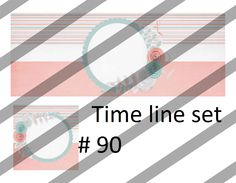 time line set 90
