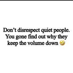 Quiet People, Math Equations, Quotes, Quotations, Quote, Shut Up Quotes
