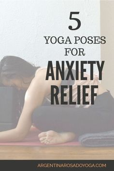 5 yoga poses to relieve anxiety and stress / restorative / deep relaxation #anxiety #mentalhealth #stressrelief