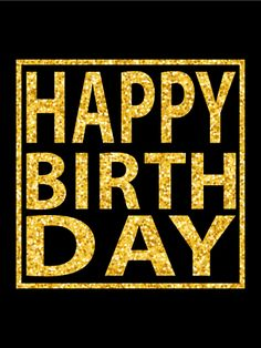 """Glamorous Happy Birthday Card: What better way to tell him """"happy birthday"""" than with this glamorous birthday card. It's all of the glitz and glamour of gold on black. He will be in awe of the statement this stunning birthday card makes. This birthday card has a celebration written all over it, and he will be thrilled when he receives it in his email inbox."""