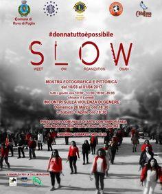 Slow#donnatuttoèpossibile @ Pinacoteca di Arte Contemporanea - 18-Marzo https://www.evensi.it/slowdonnatuttoepossibile-pinacoteca-di-arte-contemporanea/203347225