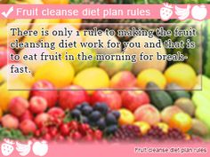Rules for the fruit cleanse diet