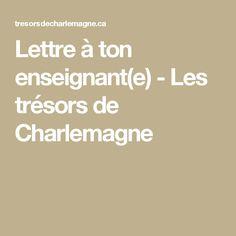 Lettre à ton enseignant(e) - Les trésors de Charlemagne