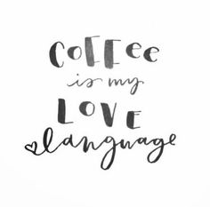 Coffee is my love la