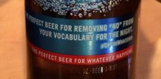 """Budlight drew criticism for their """"removing 'no' from your vocabulary for the night"""" slogan"""