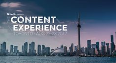 150 Reasons Why Toronto is the Perfect Destination for a Content Experience