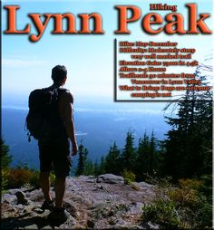 Lynn Peak Hiking in Vancouver Vancouver Hiking, Hiking Trails, Walking Paths