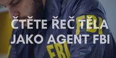 Bývalý agent FBI radí, jak číst řeč těla, když všichni nosí roušky Company Logo, Psychology