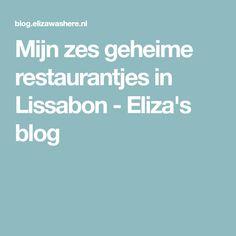 Mijn zes geheime restaurantjes in Lissabon - Eliza's blog