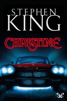 Christine - http://descargarepubgratis.com/book/christine/ #epub #books #libros